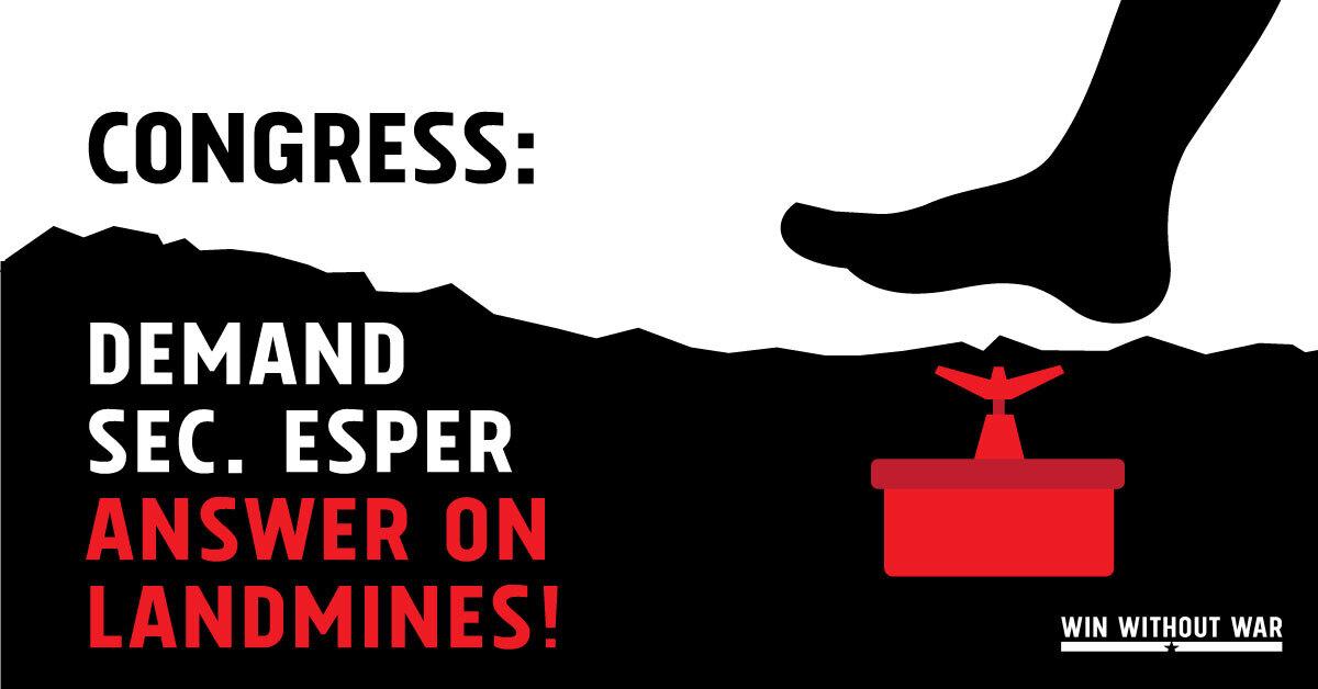 Secretary Esper must answer questions on landmines!
