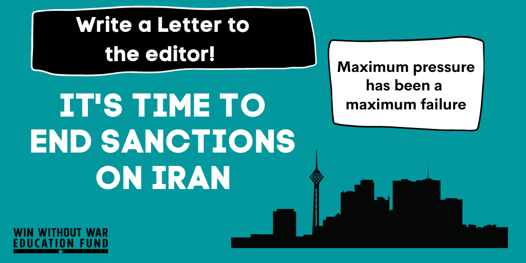 Write your Newspaper: Deadly Sanctions in Iran Must End NOW