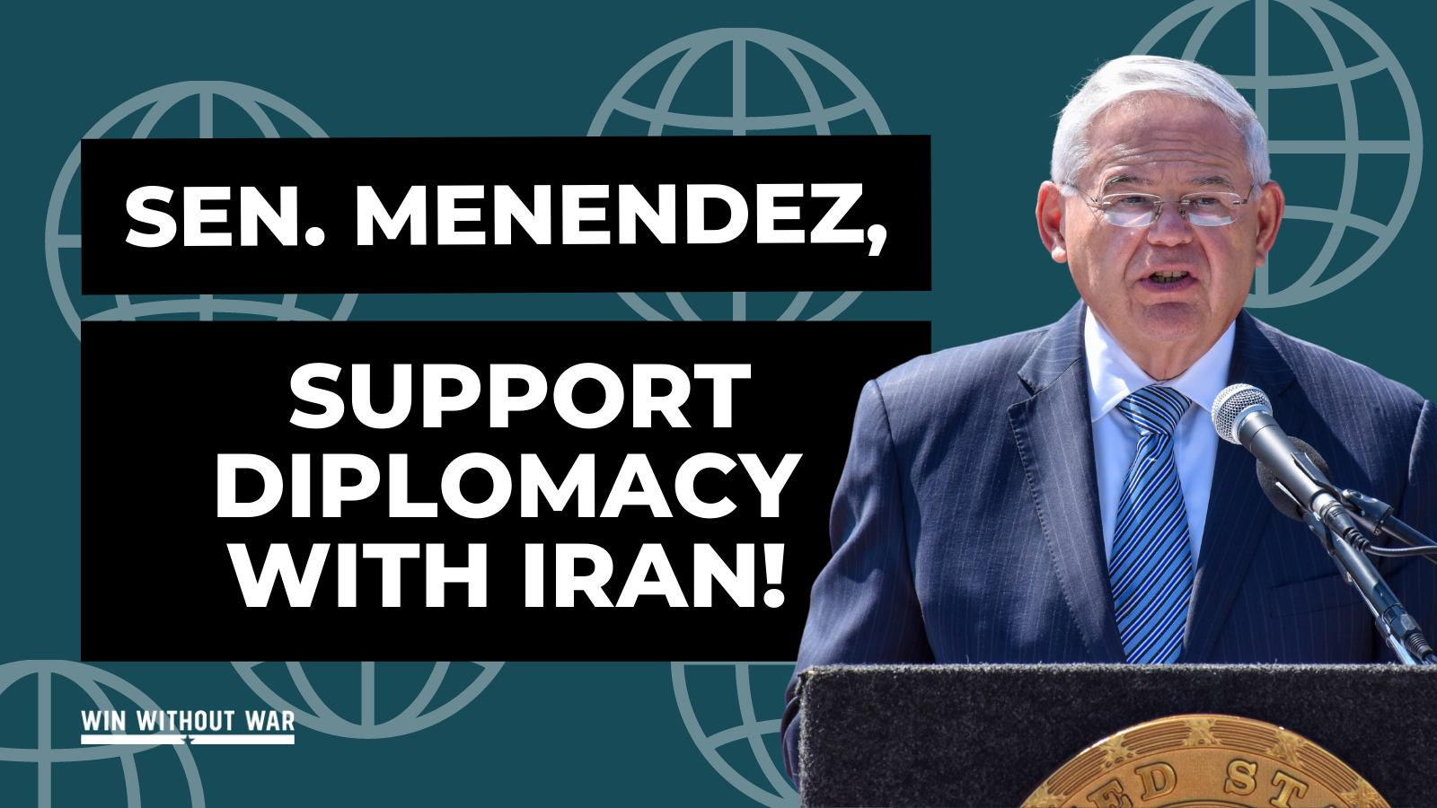 It's time to get behind diplomacy with Iran, Senator Menendez!