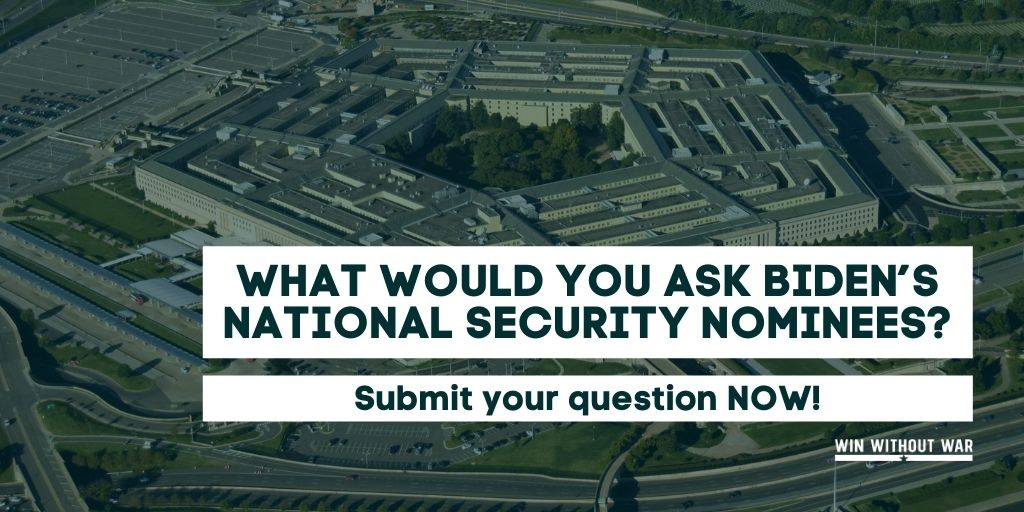 What would you ask Biden's national security nominees?