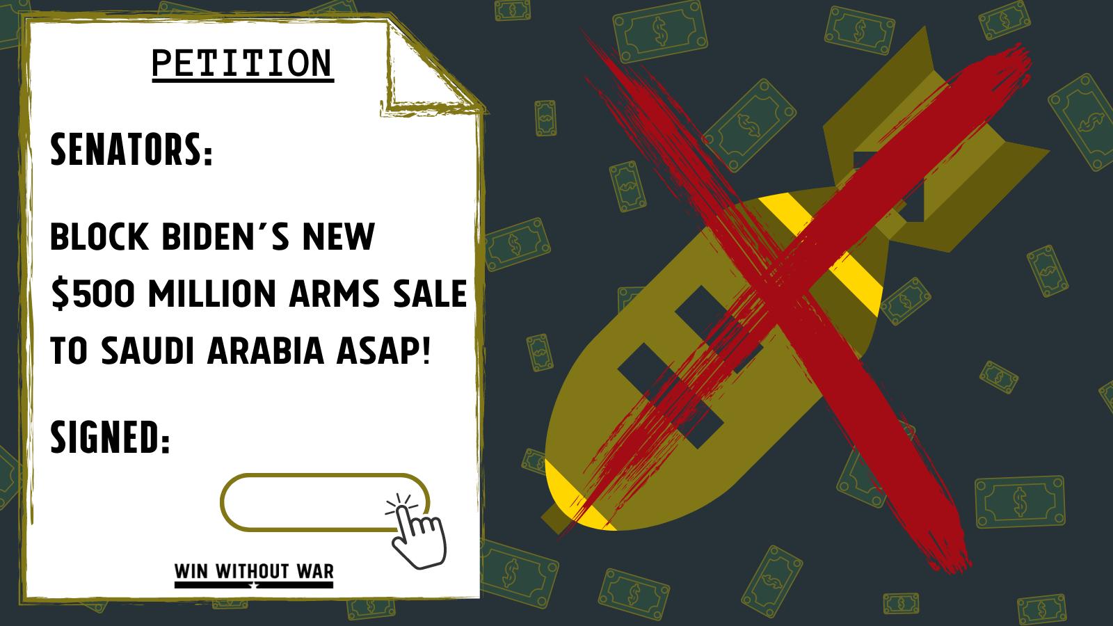 Senators: Block the new Saudi arms sale!