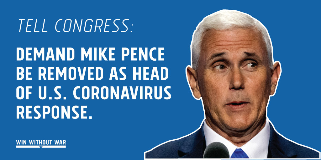 Tell Congress: Pence must step down as head of the U.S. response to the coronavirus!
