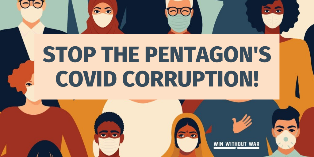 Hold the Pentagon Accountable for COVID Corruption