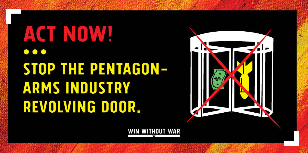 Write your Senator: No More Pentagon Revolving Door!