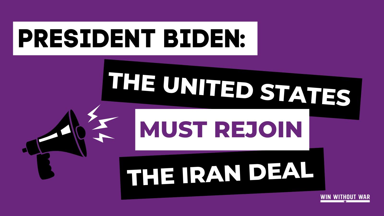 President Biden: Restore the Iran Deal