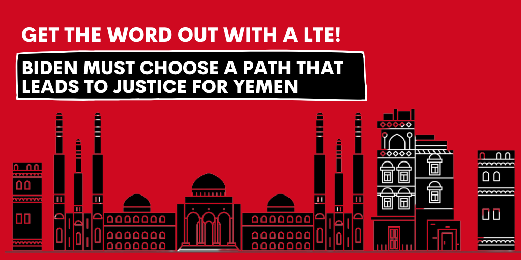 Submit a LTE: Biden Must Choose New Path in Yemen