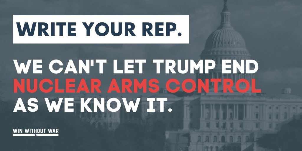 Write your Rep: Help stop a new nuclear arms race