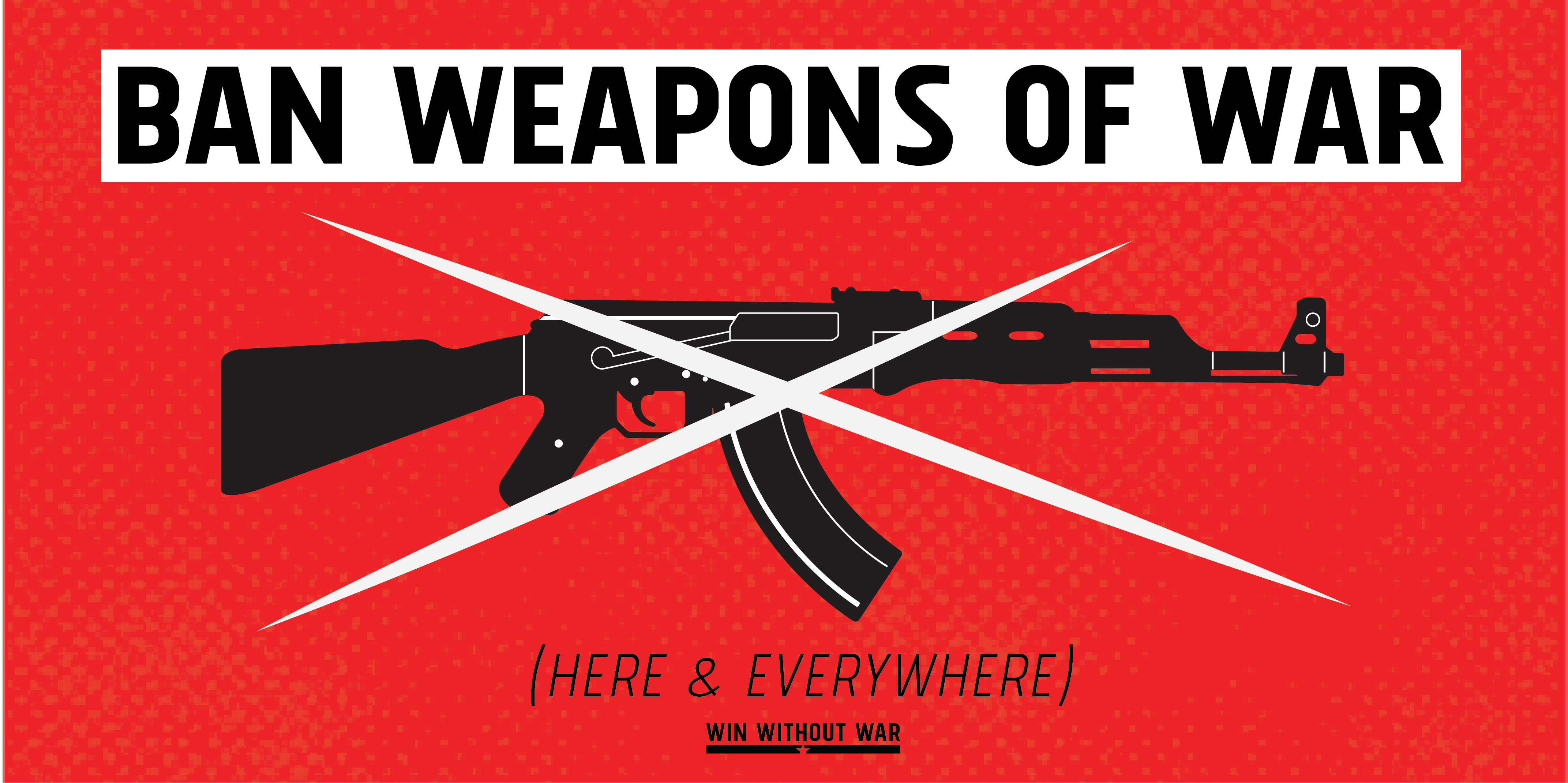Tell Congress: Ban Weapons of War