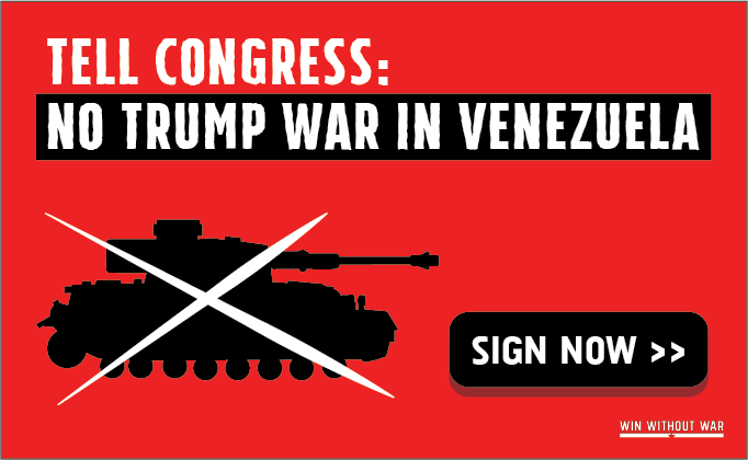 Tell Your Rep: Block Trump Military Action in Venezuela