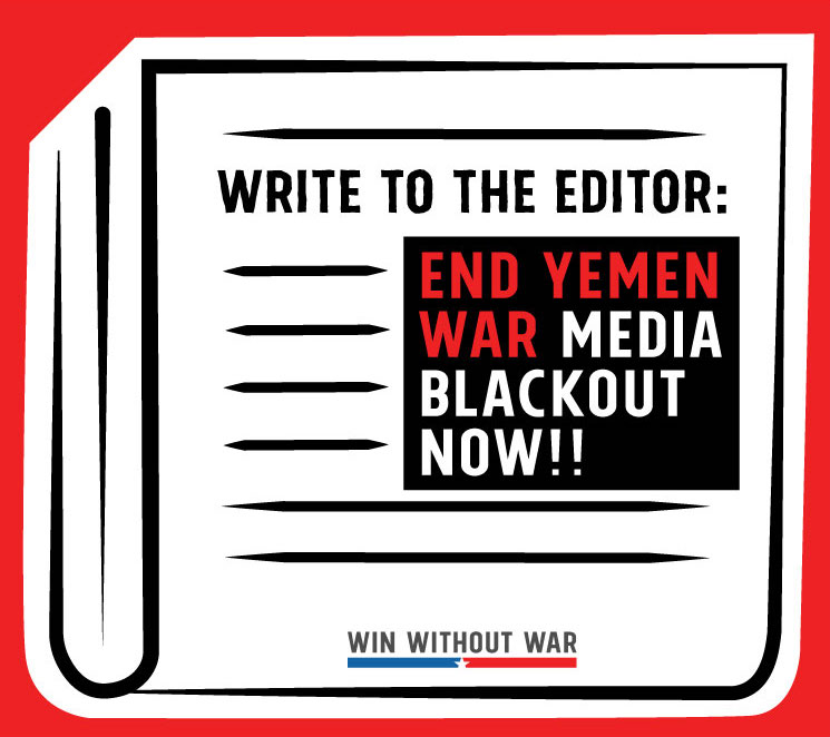 Write a letter to the editor: Cover war in Yemen!