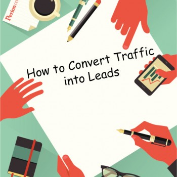 How-to-convert-traffic-into-leads