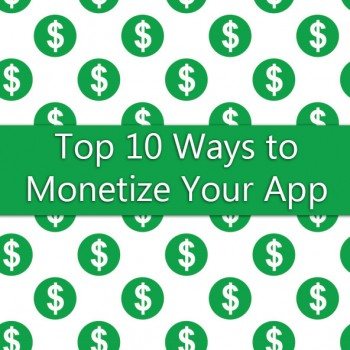 Top-10-Ways-to-Monetize-Your-App