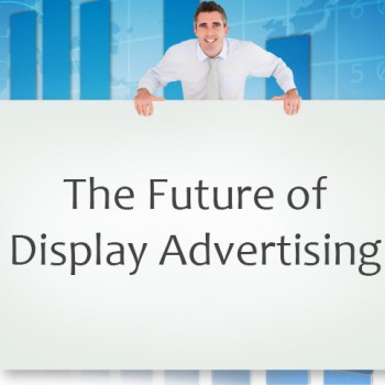 The-future-of-display-advertising
