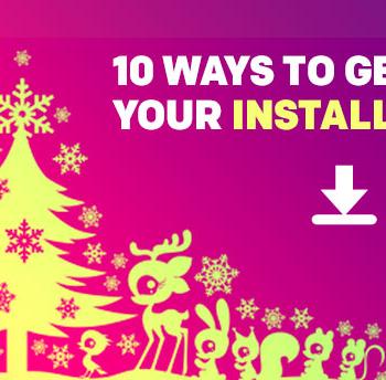 Increase Installs in Xmas 2014