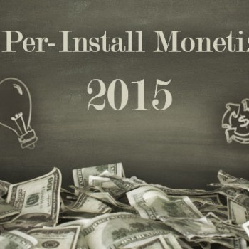 Pay-Per-Install-Monrtization