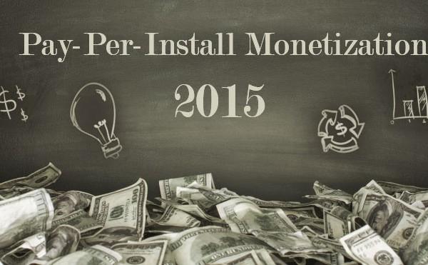 Pay-Per-Install-Monrtization