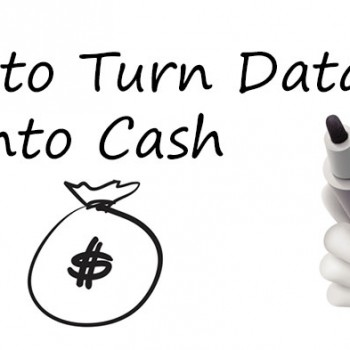 How-to-Turn-Data-into-Cash