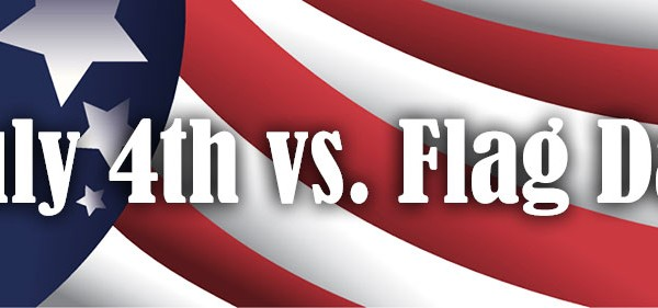 July-4th-vs.-Flag-Day