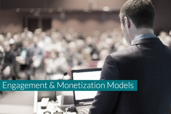 Engagement-and-monetization-models