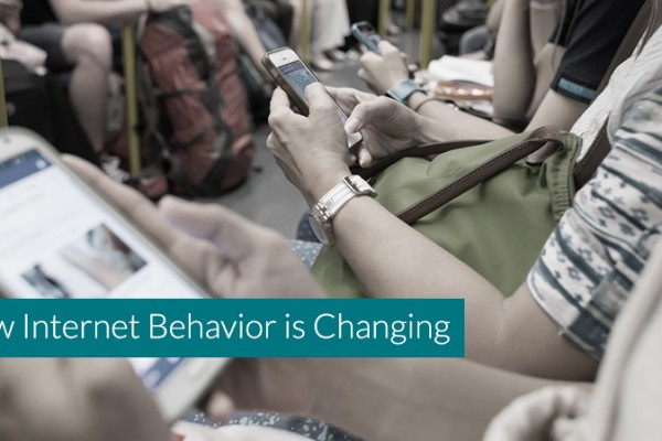 How-Internet-Behavior-is-Changing