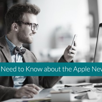 What-You-Need-to-Know-about-the-Apple-News-Format