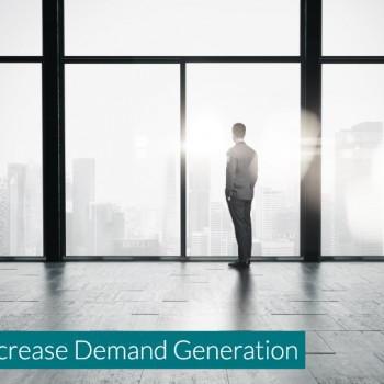 How-B2B-Marketers-can-Increase-Demand-Generation