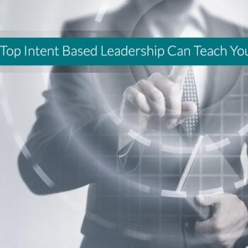 Intent-Based-Leadership