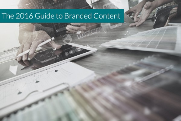 The-2016-Guide-to-Branded-Content