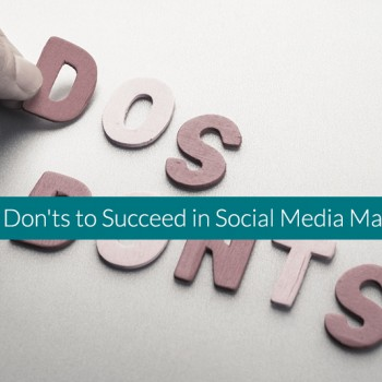 Do's-and-Don'ts-to-Succeed-in-Social-Media-Marketing