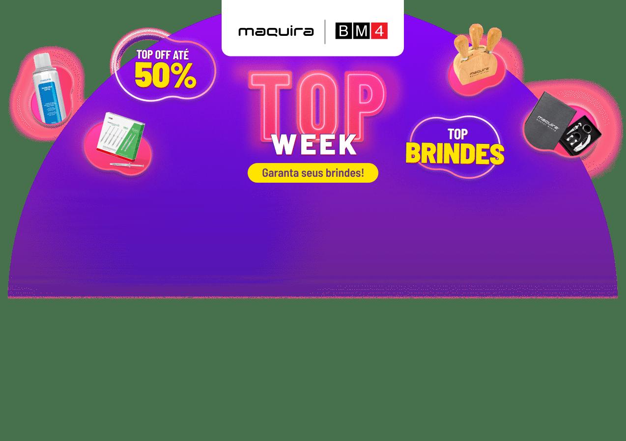 Week Maquira! Até 50% OFF