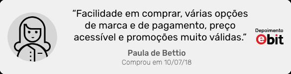 Depoimento da cliente Paula de Bettio
