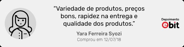 Depoimento da cliente Yara Ferreira Syozi