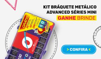 Kit Bráqueta Metálico Advanced Séries Mini