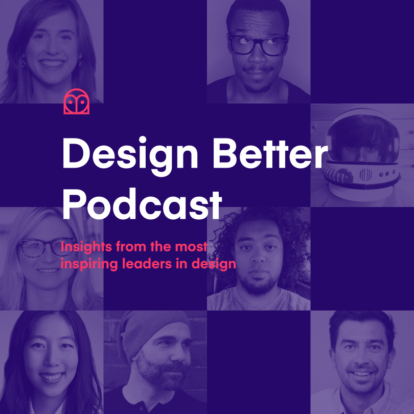 Podcast and chill: Prepare yourself for season 3 of the Design Better podcast | Inside Design Blog