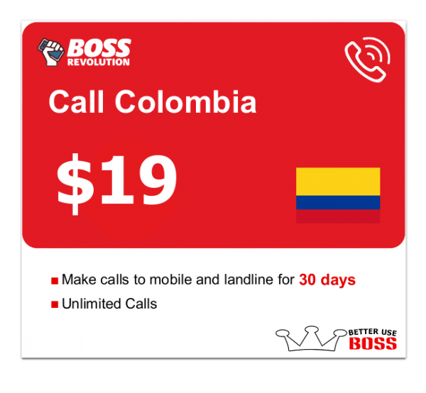 $19 Call Colombia with Boss Revolution