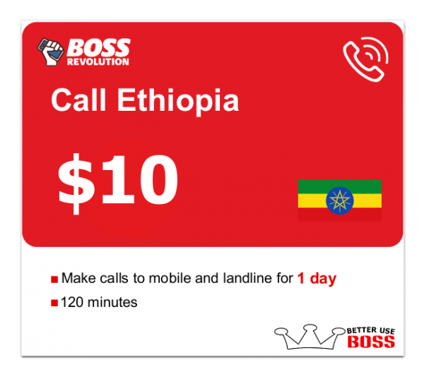 $10 Call Ethiopia with Boss Revolution