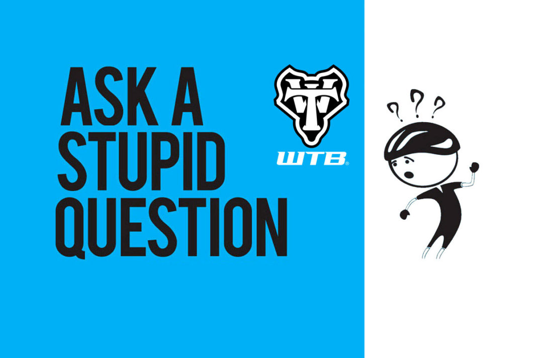 ask a stupid question wtb tire pressures