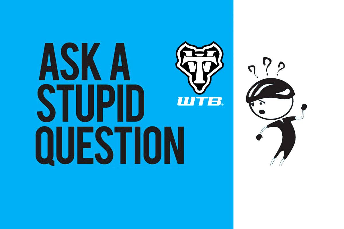ask a stupid question wtb tire pressures
