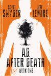 A.D. After Death # comic book complete sets A.D. After Death # comic books
