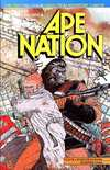 Ape Nation # comic book complete sets Ape Nation # comic books
