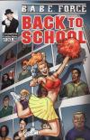 B.A.B.E. Force: Back to School comic books