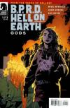 B.P.R.D.: Hell on Earth - Gods Comic Books. B.P.R.D.: Hell on Earth - Gods Comics.