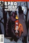B.P.R.D.: The Dead Remembered Comic Books. B.P.R.D.: The Dead Remembered Comics.