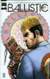 Ballistic #5 comic books for sale