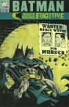 Batman: Bruce Wayne: Fugitive comic books