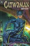 Batman: Catwoman Defiant Comic Books. Batman: Catwoman Defiant Comics.