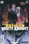 Batman: White Knight Comic Books. Batman: White Knight Comics.