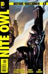 Before Watchmen: Nite Owl Comic Books. Before Watchmen: Nite Owl Comics.