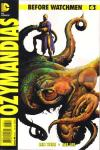 Before Watchmen: Ozymanidias #6 comic books for sale