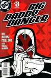 Big Daddy Danger #3 comic books for sale